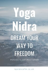 yoga nidra meditation - dream your way to freedom
